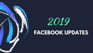facebook-ads-facebook-update-moi-nhat-2019